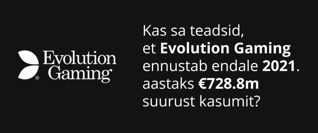 Evolution Gamingu kasumiprogrnoos